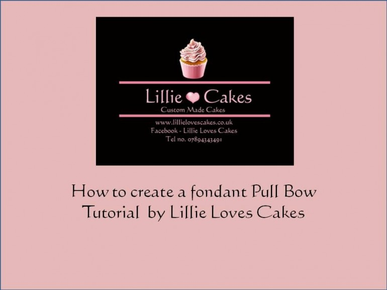 Pull Bow Tutorial by Lillie Cakes