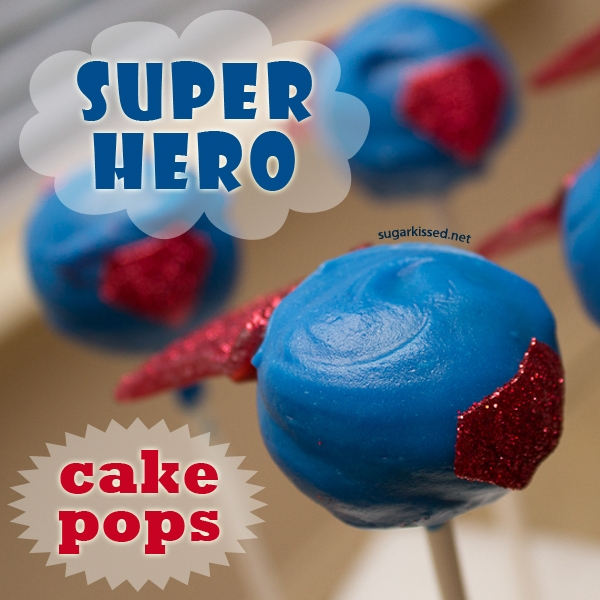 Amazing Super Hero Cake Pops