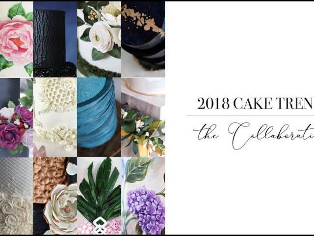 2018 Wedding Cake Trends - A Cake Collaboration