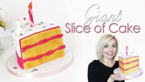 How to make a giant 'Slice of Cake' tutorial - Birthday Cake Decorating