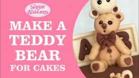 Make A Teddy Bear For Cakes | Sugar Buttons Cake Decorating Tutorial