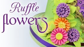 Make Sugar Paste Ruffle Flowers With Ceri Griffiths